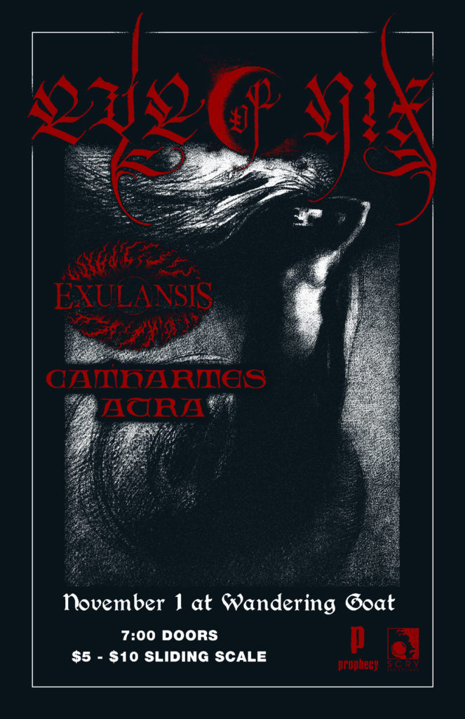 EYE OF NIX, EXULANSIS, CATHARTES AURA @ WANDERING GOAT, EUGENE, OR, 11-1-19