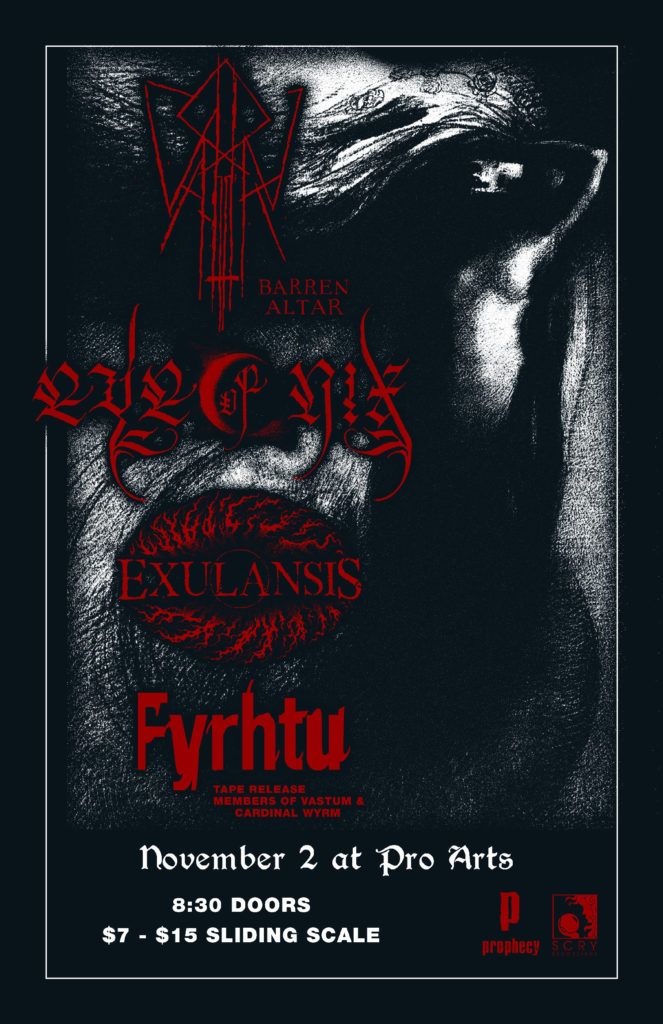 BARREN ALTAR, EYE OF NIX, EXULANSIS, FYRHTU @ PRO ARTS, OAKLAND, CA 11-2-19