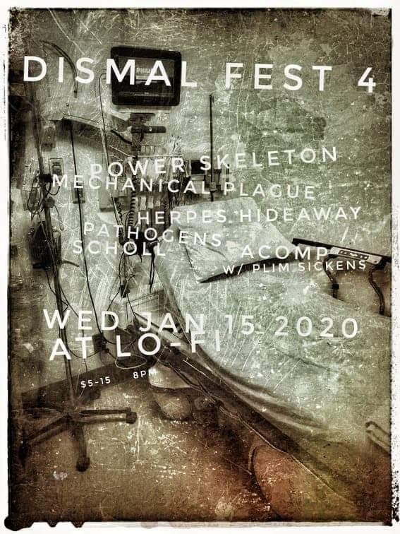 dismal fest IV, 1-15-2020