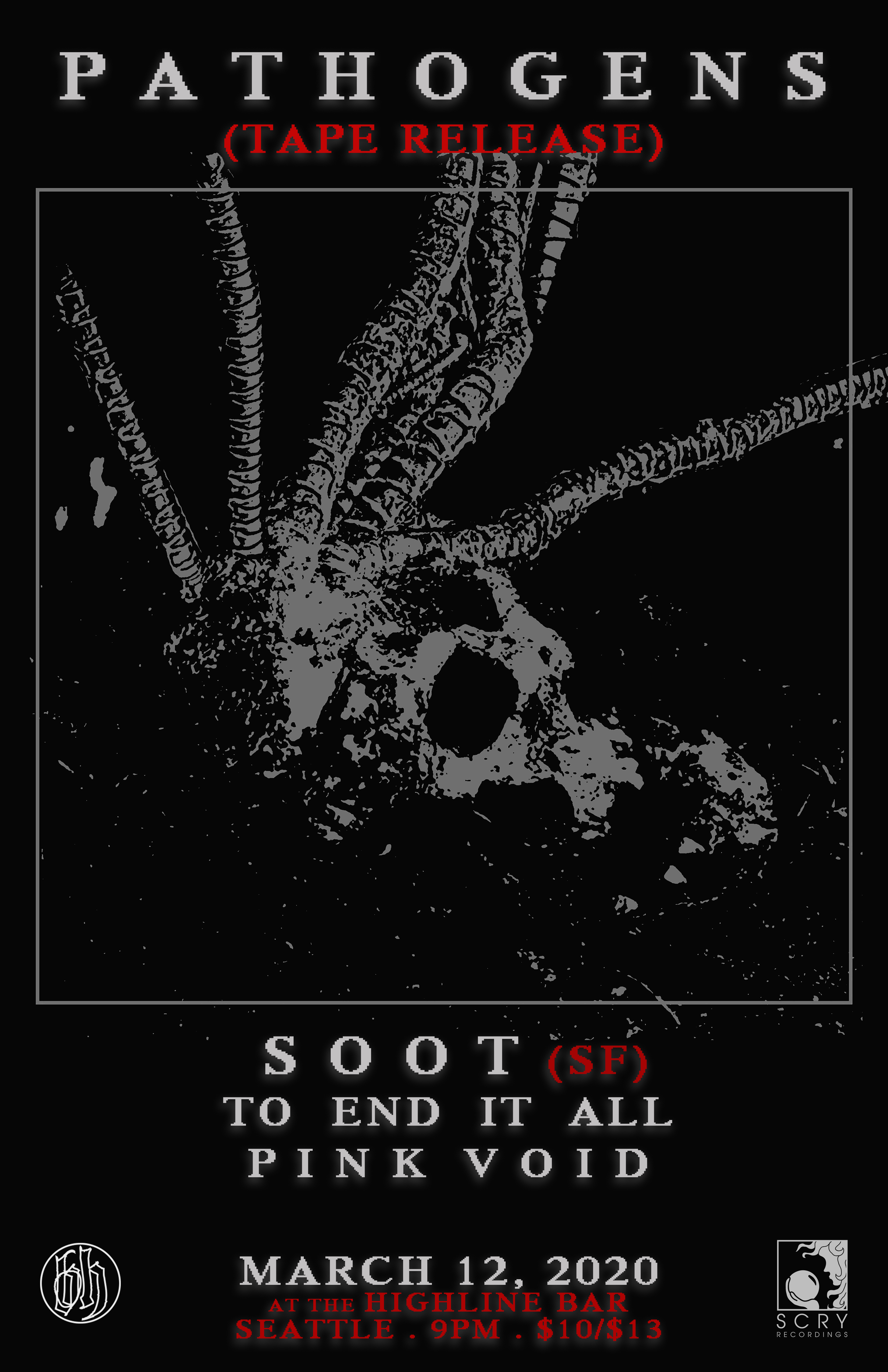 3-12-20 Pathogens tape release W/ SOOT, TO END IT ALL, PINK VOID